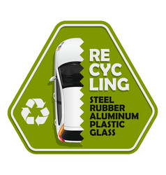 car recycling sign vector image