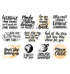 Hand lettering with motivational phrases moon vector