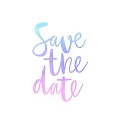 Motivation poster Save the date vector