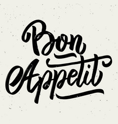 Bon appetit hand drawn lettering phrase isolated vector