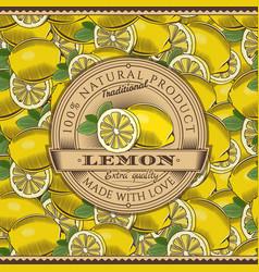 vintage lemon label on seamless pattern vector image