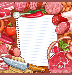 meat and sausages with recipe or menu blank paper vector image