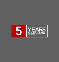 5 years anniversary in square with white and red vector