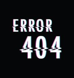 Error 404 glitch text vector