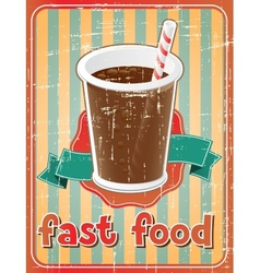 Fast food background with drink in retro style vector
