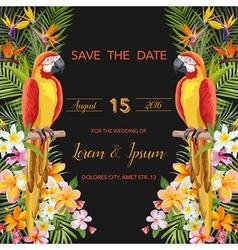 Wedding Card Tropical Flowers Parrot Bird vector image