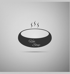bowl of hot soup flat icon on grey background vector image