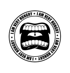 I am very hungry logo open mouth and teeth emblem vector