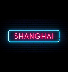 shanghai neon sign bright light signboard vector image