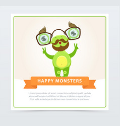 Cute funny green monster with mustache vector