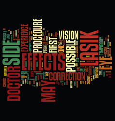 Lasik side effects text background word cloud vector