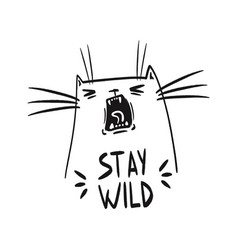 motivation quote stay wild vector image
