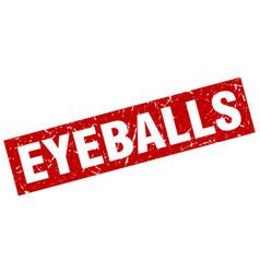 square grunge red eyeballs stamp vector image