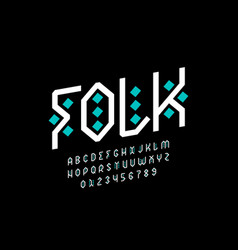 folk style font design tribal alphabet vector image