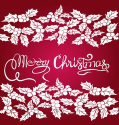 merry christmas hand lettering christmas holly vector image