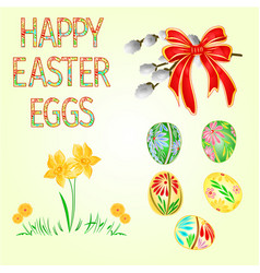 happy easter decoration easter eggs and daffodils vector image