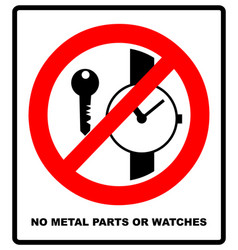 no metallic articles or watches no access for vector image