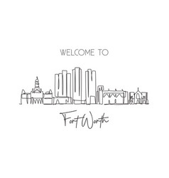 single continuous line drawing fort worth city vector image