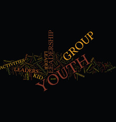 Youth leadership activities text background word vector