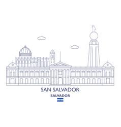 san salvador city skyline vector image