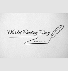world poetry day card with feather vector image