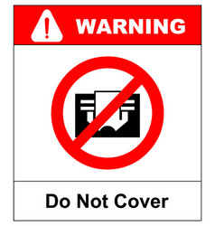 do not cover sign prohibition symbol for vector image vector image