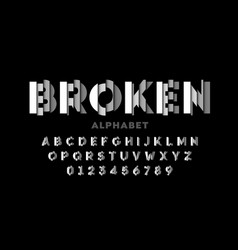 broken style font alphabet letters and numbers vector image