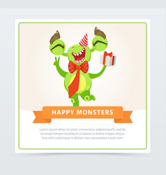cute funny green monster in party hat with gift vector image