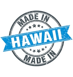 Made in Hawaii blue round vintage stamp vector