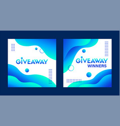 Giveaway and giveaway winners templates vector