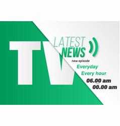 Tv news opening scene broadcast news banner vector