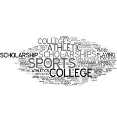 Athletic scholarships text background word cloud vector