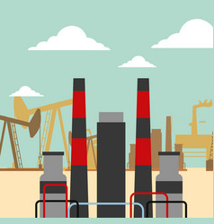 refinery plant pump chimneys oil industry vector image