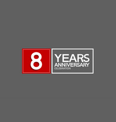 8 years anniversary in square with white and red vector