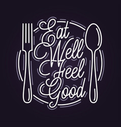 Eat well feel good plate with spoon and fork vector
