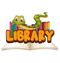 font design for word library with snake reading vector image