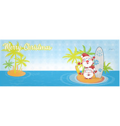fun santa claus cartoon on island with surf banner vector image
