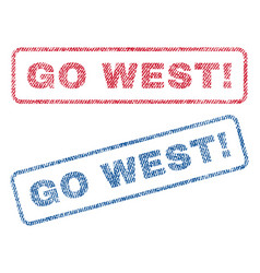 Go west exclamation textile stamps vector