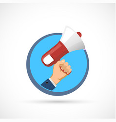 Icon human hand holds a megaphone vector
