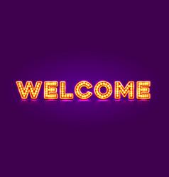 Neon welcome signboard vector