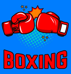 boxing boxing gloves on pop art style background vector image