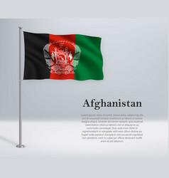 Waving flag afghanistan on flagpole template vector