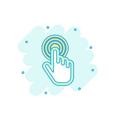 cartoon colored click hand icon in comic style vector image