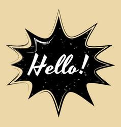 comic speech bubble hello in pop art style vector image