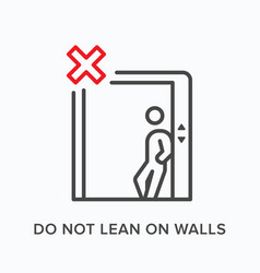 do not lean on walls flat line icon vector image