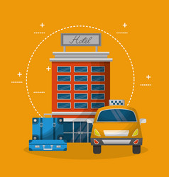 Hotel building taxi service and suitcases vector
