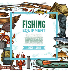 Fishing equipment sketch poster with fish catch vector
