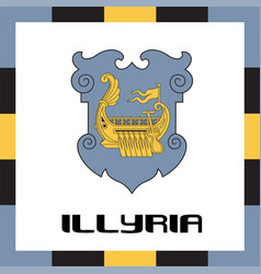 Official government ensigns of illyria vector