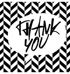 bw thank you message vector image vector image
