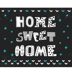 Home sweet home poster design with decorative text vector